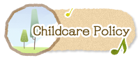 Childcare Policy